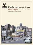 UN HOMBRE OCIOSO.indd